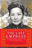 The Last Empress, Hannah Pakula, 1439148937