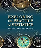Exploring the Practice of Statistics, David S. Moore and George P. McCabe, 1464103186