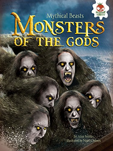 Mythical Monsters Beasts (Monsters of the Gods (Mythical Beasts))