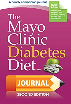 The Mayo Clinic Diabetes Diet Journal: 2nd Edition: Donald D