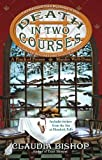Death in Two Courses, Claudia Bishop, 0425235629