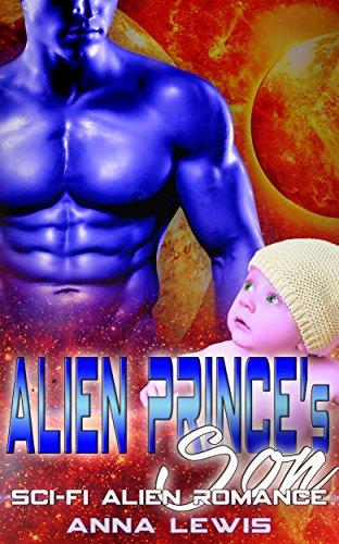 Alien Prince's Son: Sci fi Alien Romance