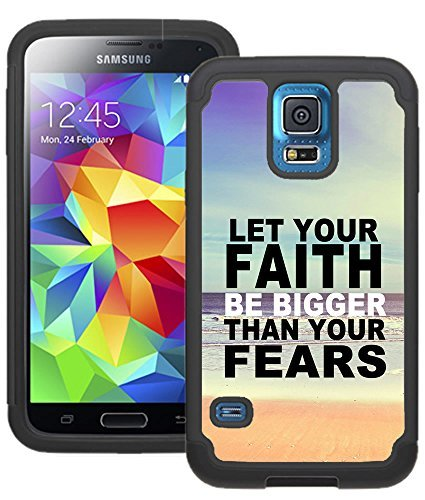 CorpCase Samsung Galaxy S5 Case - Inspirational Quote Verse Let Your Faith Be Bigger Than Your Fears / Hybrid Unique Case With Great Protection