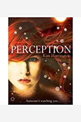 [(Perception )] [Author: Kim Harrington] [Mar-2013] Paperback