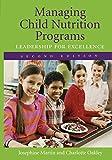 Managing Child Nutrition Programs 9780763733902