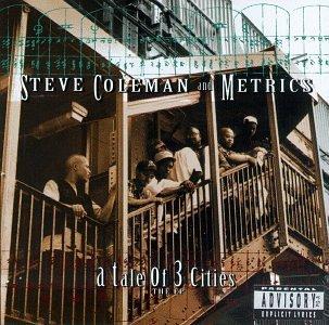 Steve Coleman [2] - 癮 - 时光忽快忽慢,我们边笑边哭!