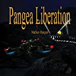 Pangea Liberation | Matthew Mangum