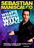 Sebastian Maniscalco - What's Wrong With People