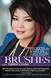 The Brushes: Beauty Life & Success 7 Secrets To A Successful Life