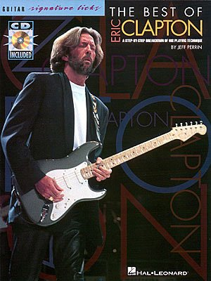 Eric Clapton: The Best of Eric Clapton Book with CD - Guitar TAB ()