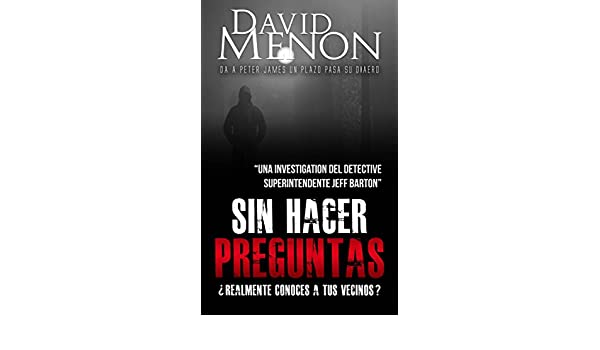 Sin hacer preguntas (Spanish Edition) - Kindle edition by David Menon, Sabrina Ferrino. Literature & Fiction Kindle eBooks @ Amazon.com.