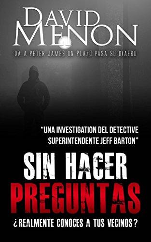 Sin hacer preguntas (Spanish Edition) by [Menon, David]