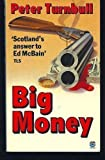 Big Money by Peter Turnbull front cover