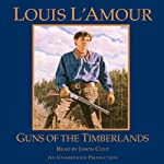 Guns of the Timberlands | Louis L'Amour