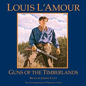 Guns of the Timberlands Audiobook