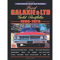 Ford Galaxie & LTD 1960-1976 -Gold Portfolio