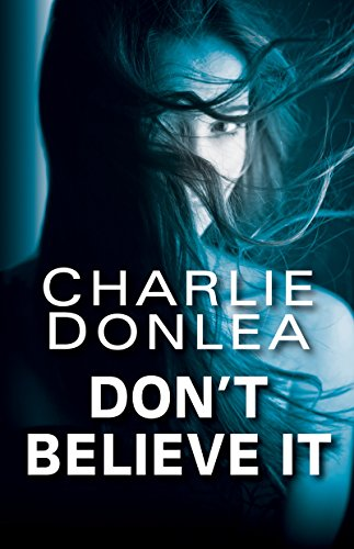 Don't Believe It by [Donlea, Charlie]