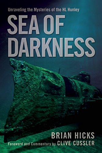 Sea of Darkness: Unraveling the Mysteries of the H.L. Hunley by Brian Hicks (2015-03-24)