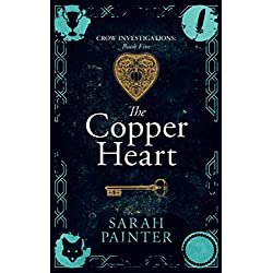 The Copper Heart: 5 (Crow Investigations)