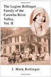 The Legion Bollinger Family of the Catawba River Valley, Vol. II