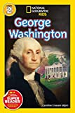 Best National Geographic Magazines For Kids - National Geographic Readers: George Washington (Readers Bios) Review