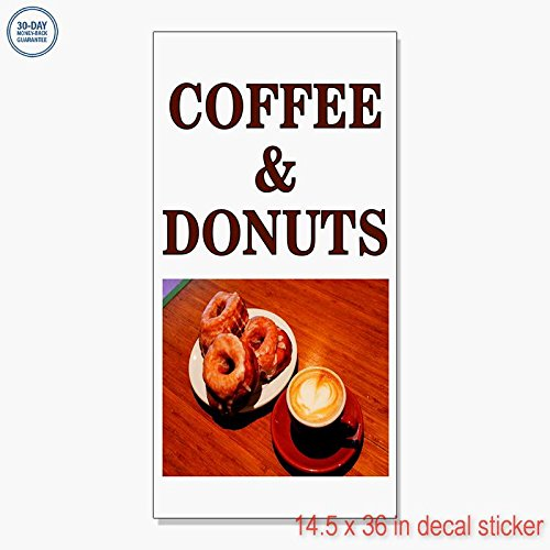 (COFFEE AND DONUTS Food Fair Restaurant Cafe Market DECAL STICKER Store Vinyl Label Sign - Sticks to Any Clean Surface 14.5 x 36 in)