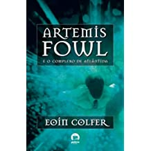 Artemis Fowl: O complexo de Atlântida (Vol. 7)