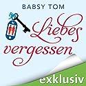 Liebesvergessen Hörbuch von Babsy Tom Gesprochen von: Nina-Zofia Amerschläger
