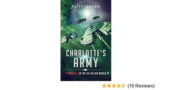 Charlotte's Army: A novella in the ISF-Allion world