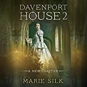 Davenport House 2: A New Chapter | Marie Silk