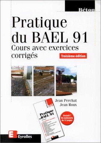 TÉLÉCHARGER PRATIQUE DU BAEL 91