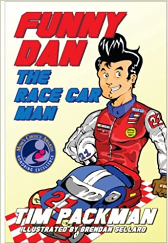 funny dan the race car man mom s choice award recipient nascar