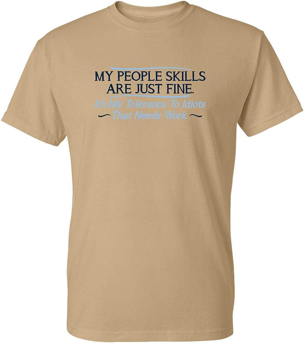 My People Skills Are Just Fine...New Funny T-shirt Joke Birthday Present Gift