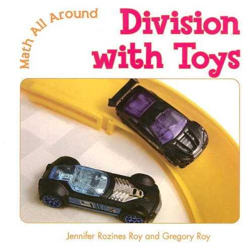 Division With Toys (Math All Around)