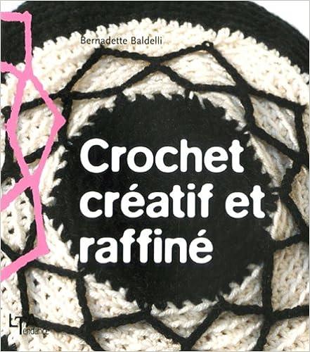 Livre gratuits Crochet créatif et raffiné pdf