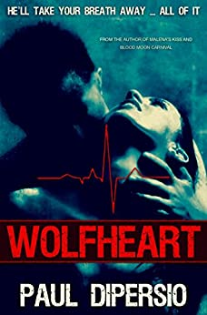 WOLFHEART by [DiPersio, Paul]