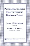 Psychiatric Mental Health Nursing Research Digest, Patricia A. Wilke, Joyce J. Fitzpatrick, 0826113931