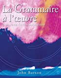 img - for La Grammaire a l'oeuvre: Cinquieme edition augmentee (French and English Edition) book / textbook / text book