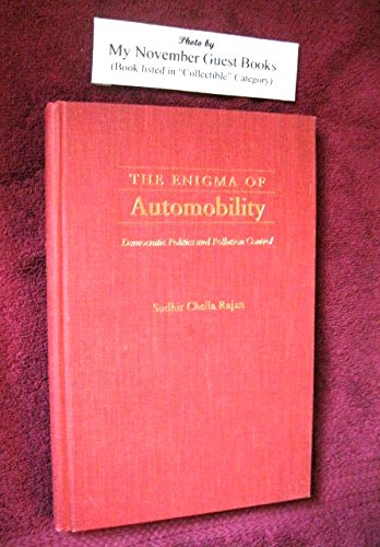 The Enigma of Automobility: Democratic Politics and Pollution Control (Pitt Series in Policy and Institutional - Usa Ferrari Cost In