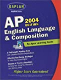 AP English Language and Composition 2004, Apex Learning Staff, 0743241622