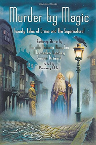 Murder by Magic: Twenty Tales of Crime and the Supernatural pdf