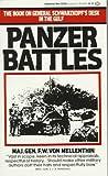 Panzer Battles, F. W. Von Mellenthin and Vaughn Mellenthin, 0345321588
