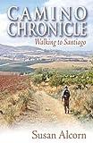 Camino Chronicle, Susan Alcorn, 0936034033