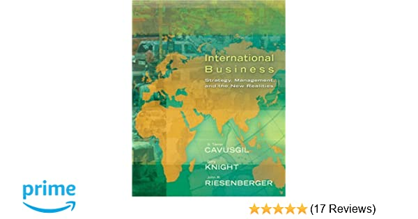 International business strategy management and the new realities international business strategy management and the new realities tamer cavusgil gary knight john riesenberger 9780131738607 amazon books fandeluxe Gallery