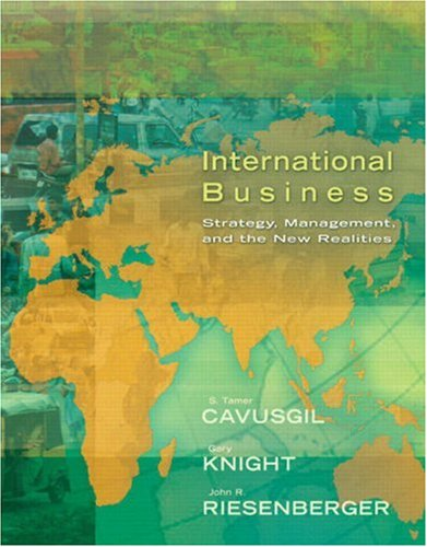 International Business: Strategy, Management, and the New Realities (International Business Strategy Management And The New Realities)