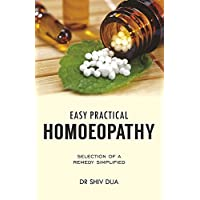 Easy practical homoeopathy : guide book for clinical practice