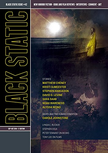 Black Static #42 (Sept - Oct 2014): Transmissions from Beyond (Black Static Horror and Dark Fantasy Magazine)