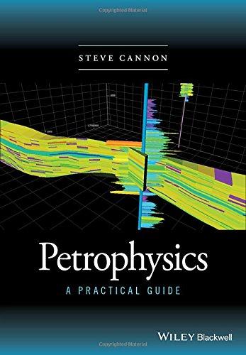 Petrophysics: A Practical Guide