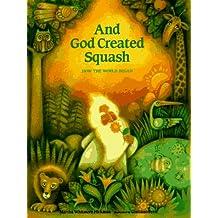 And God Created Squash