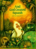 And God Created Squash, Martha Whitmore Hickman, 080750341X